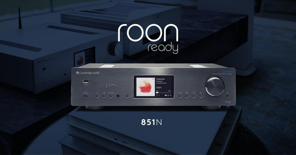 Cambridge Audio Azur 851N Now Roon Ready